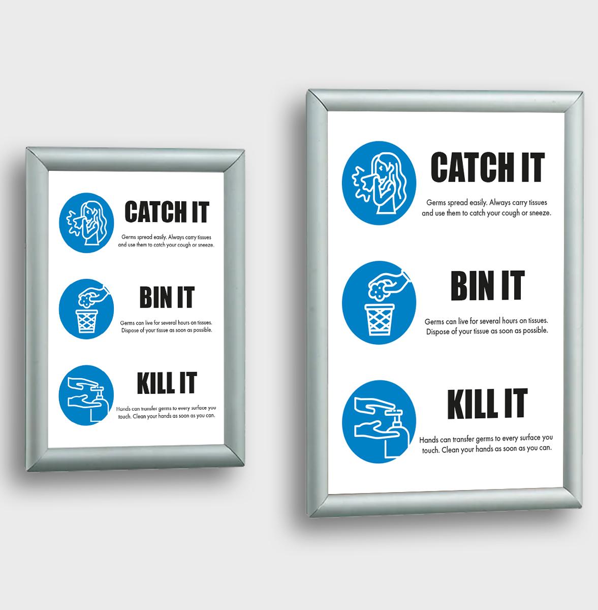 Catch it. Bin it. Kill it posters in snap frames